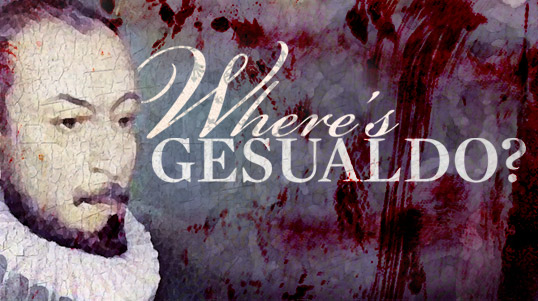 Where's Gesualdo